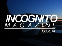 [TRAILER] Incognito Magazine 14