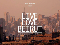 Big Addict: Live Love Beirut
